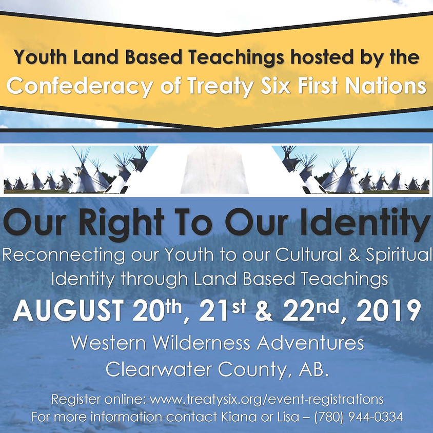Youth Land Based Teachings - Our Right to Our Identity