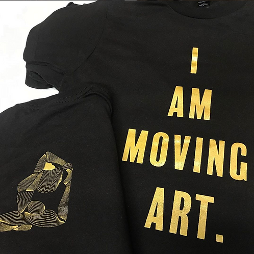 I Am Moving Art ( Black and Gold )