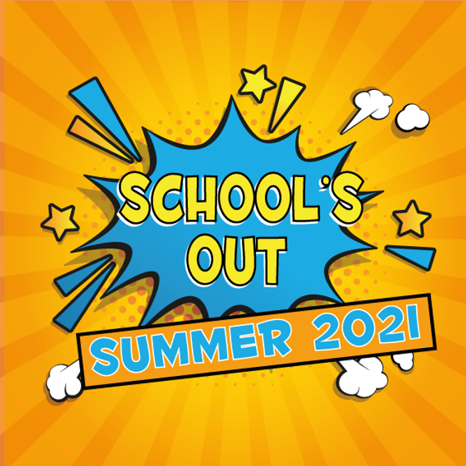 Schools-out-summer21-sq.png