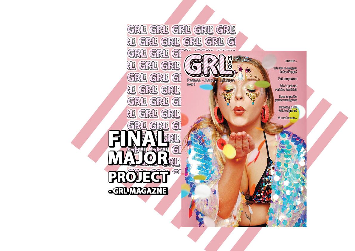 Final Major Project GRL Magazine
