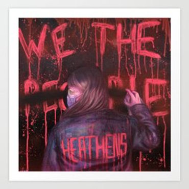 We The Heathens Print