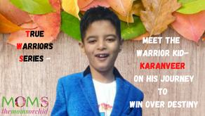 True Warriors Series - Meet the warrior kid Karanveer on his journey to win over destiny