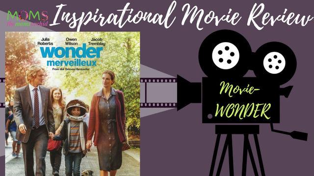 Inspirational Movie Review of movie - WONDER