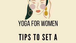Yoga for Women - Tips to set a routine