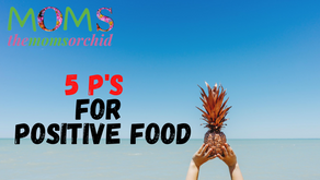 5 P's for positive food