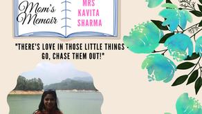 Mom's Memoir - Kuchh Dil Se. Featured Mom- Mrs Kavita Sharma