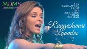 Key Takeaways from The Inspiring Indian Woman- Raageshwari Loomba
