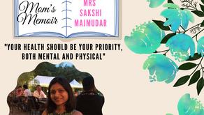 MOM'S MEMOIR- Kuchh dil se / Featured mom - Mrs Sakshi Majmudar
