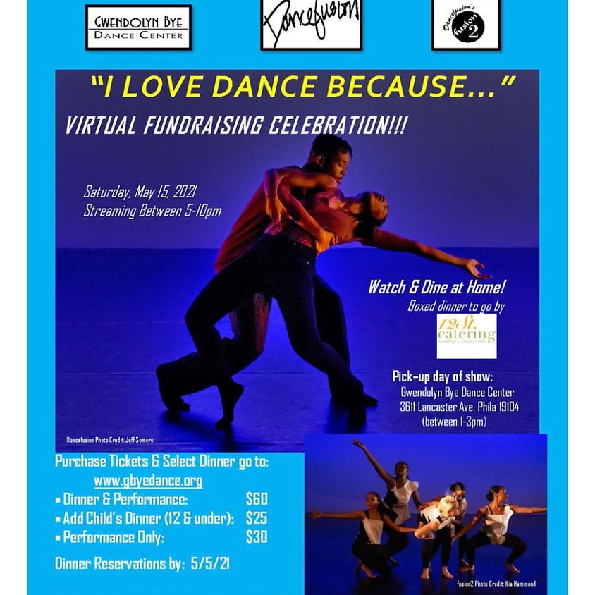I Love Dance Because... Virtual Fundraiser