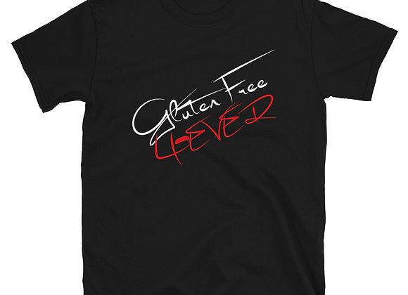 Gluten Free 4-Ever - Short-Sleeve Unisex T-Shirt