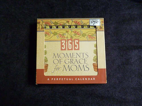 365 Moments of Grace for Moms, a Perpetual Calendar