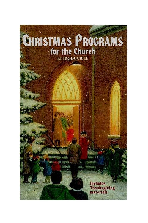 Christmas Programs for the Church, Reproducible Book, Includes Thanksgiving
