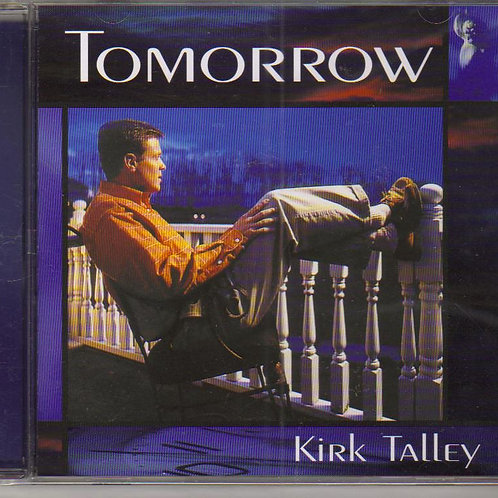 Kirk Talley, Tomorrow, Music CD, Factory Sealed