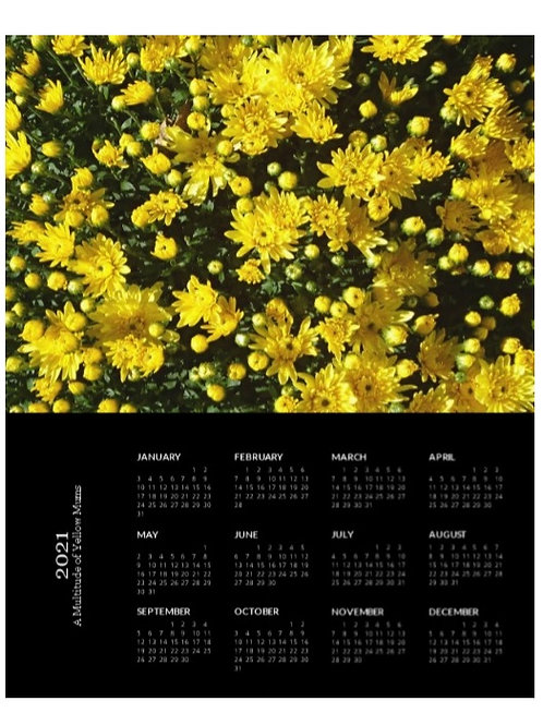 2021 Multitude of Yellow Mums Calendar, 8x10 One Page Calendar