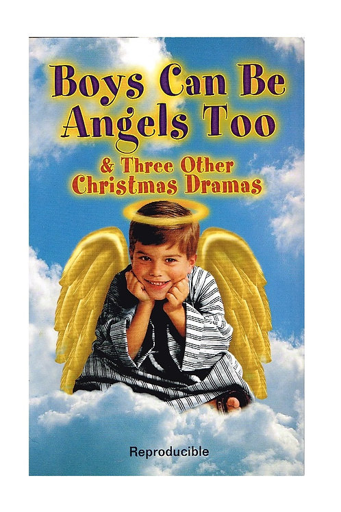 Boys Can Be Angels Too and Three Other Christmas Dramas, Paperback