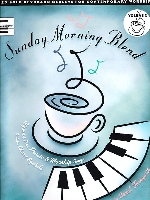 Sunday Morning Blend Vol. 3 for Solo Piano, Printed Music Collection