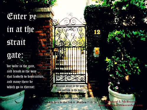 Elegant Old Garden Gate with Matthew 7 vs 13 to 14, Scripture Photo