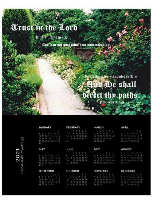 2021 Garden Walk Proverbs 3vs5 Calendar, 8x10 One Page Calendar