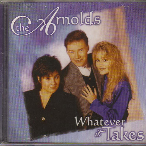 The Arnolds, Whatever it Takes, Music CD Factory Sealed