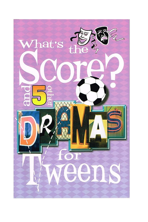 What's the Score? 6 Dramas for Tweens