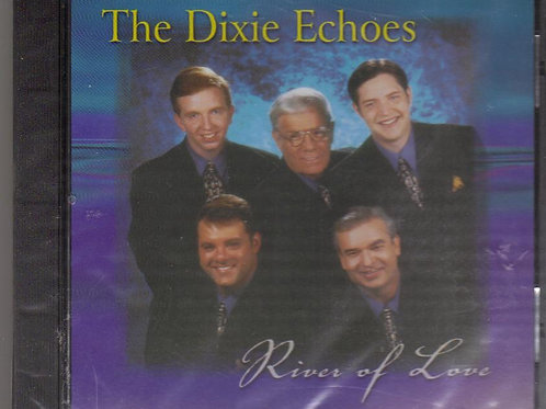 The Dixie Echoes, River of Love, Music CD, Original Factory Sealed CD Case
