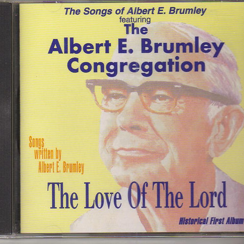 Albert E Brumley, The Love of the Lord, Music CD Factor