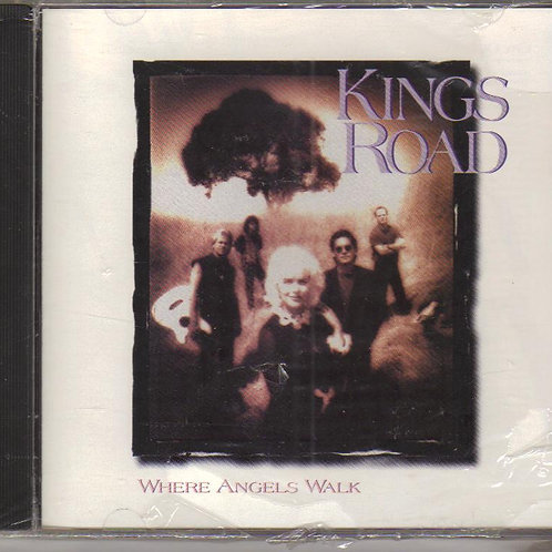 Kings Road, Where Angels Walk, Music CD Factory Sealed