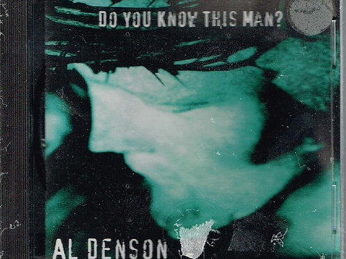 Al Denson, Do You Know This Man, Music CD Factory Sealed