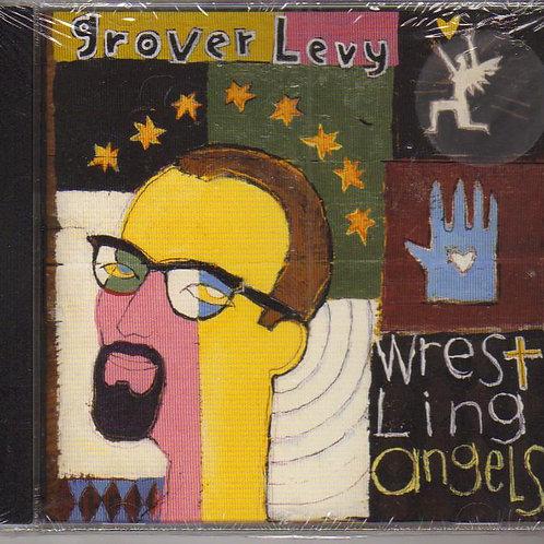 Grover Levy, Wrestling Angels, Music CD, Original Factory Sealed