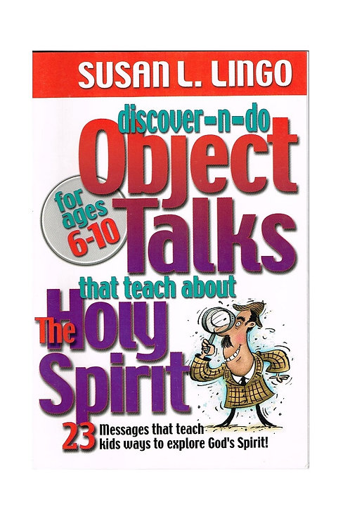 Object Talks that Teach about the Holy Spirit, Church Reference Book