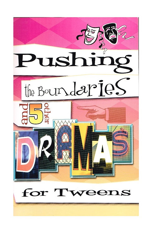 Pushing the Boundaries and 5 other Dramas for Tweens, Paperback, Reproduc