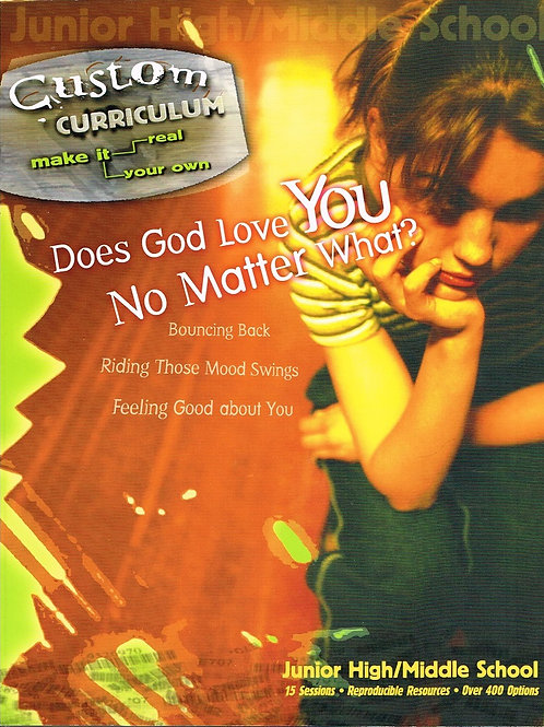 Does God Love You No Matter What, Custom Curriculum