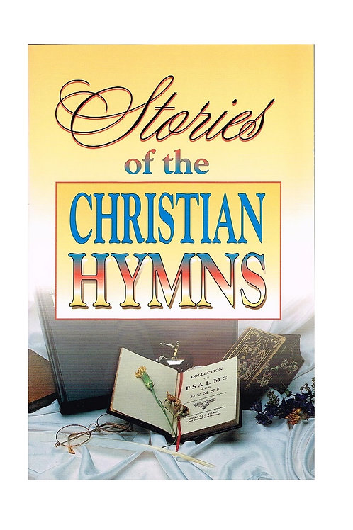 Stories of the Christian Hymns, Church Reference Book