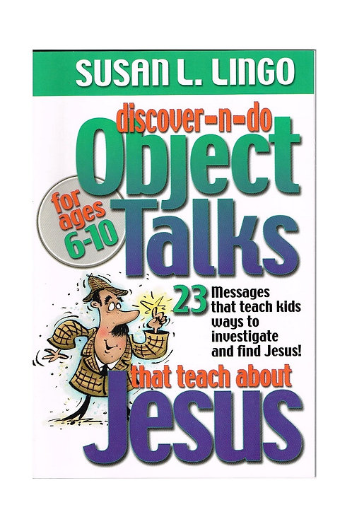 Object Talks that Teach about Jesus, Church Reference Book