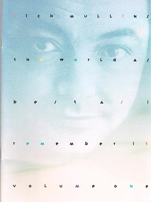 Rich Mullins, The World as Best as I Remember It, Songbook