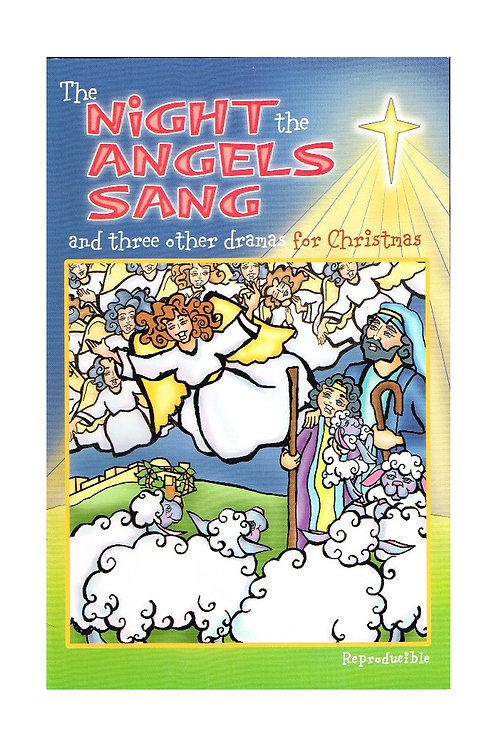 The Night the Angels Sang, Abingdon Press Christmas Dramas Paperback