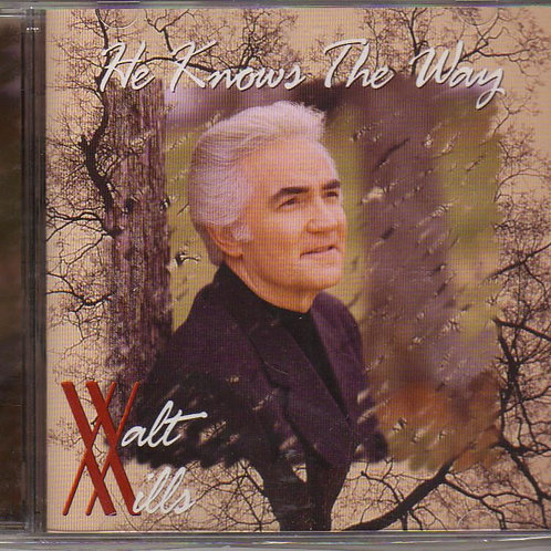 Walt Mills, He Knows the Way, Music CD Factory Sealed