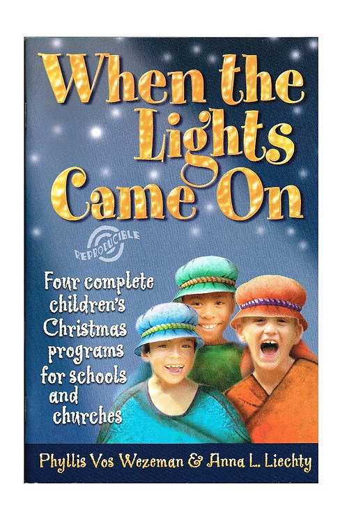 When the Lights Came On, 4 Christmas Programs, Unused Paperback