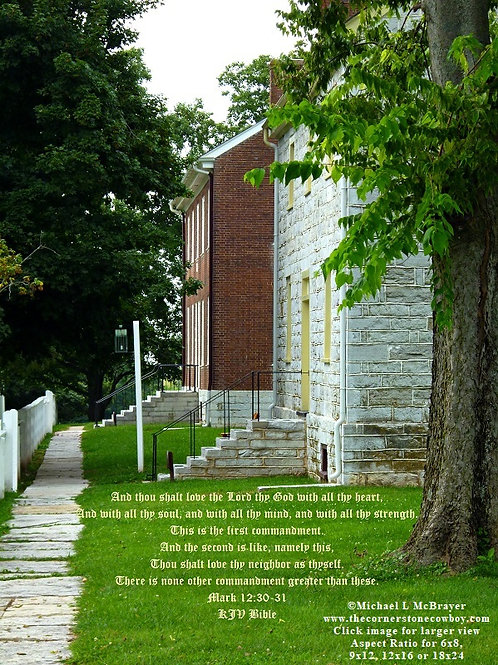 Shaker Village Houses with Mark 12vs30to31 , Scripture Photography