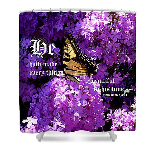 Butterfly and Phlox Ecclesiastes 3 vs 11 Shower Curtain, 71 wide x 74 tall