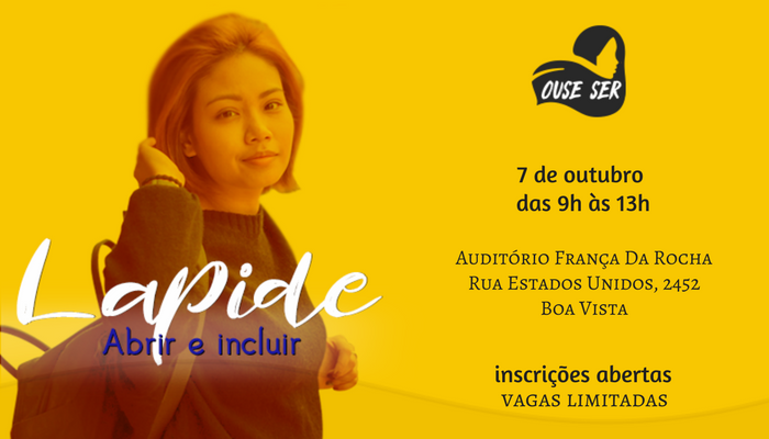 Escola OUSE SER, Lapide - workshop Abrir & Incluir