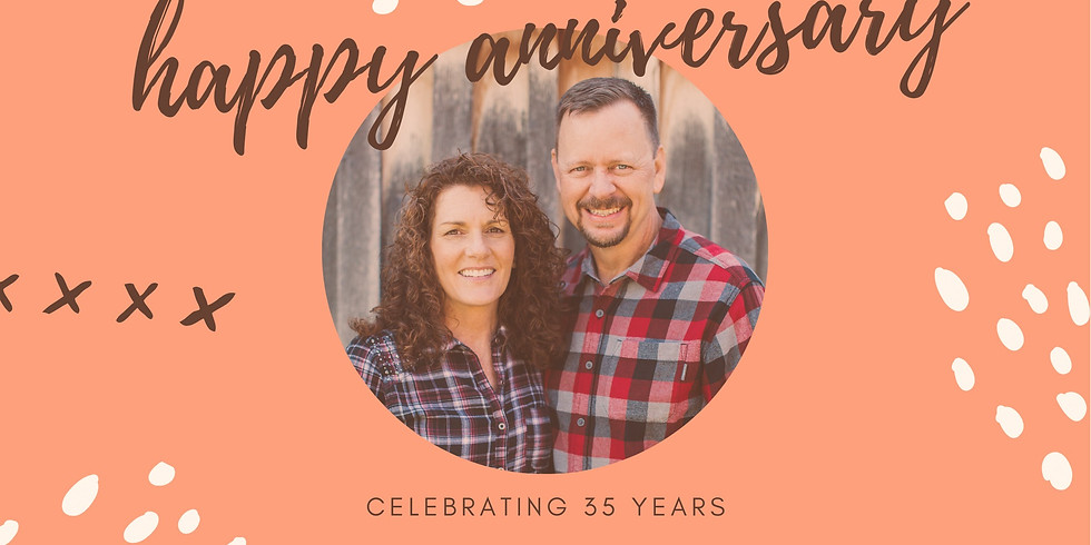 Pastor Rich and Sister Kathy's 35th Wedding Anniversary