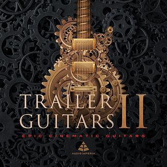 Trailer_Guitars_II_Cover_1500x1500_07-26