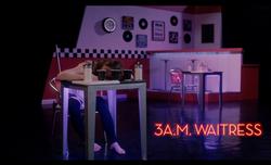 3am Waitress