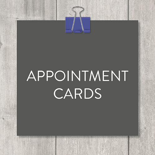 appointment cards – design, print and delivery