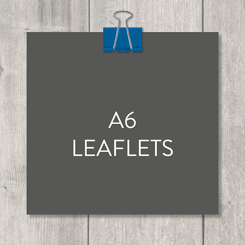 A6 leaflets – design, print and delivery