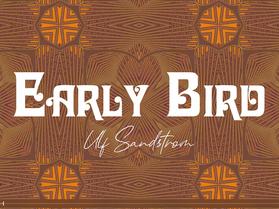 Visuell Hypnos: Early Bird