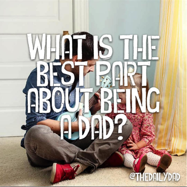 According to You: The Best Part About Fatherhood