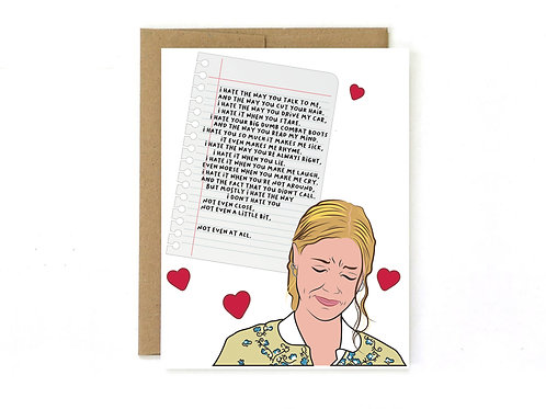 10 things I hate about you - inspired love card
