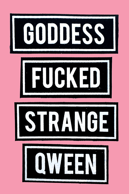 GODDESS ✪ FUCKED ✪ STRANGE ✪ QWEEN name tag patch